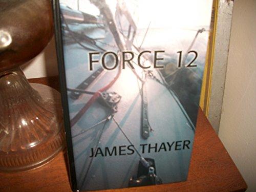 9780786234240: Force 12: A Novel