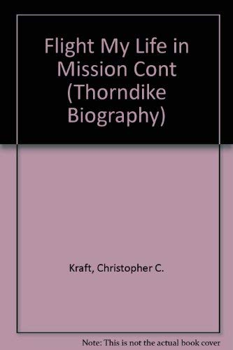 9780786234264: Flight: My Life in Mission Control