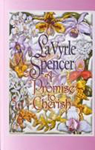 A Promise to Cherish: Spencer, LaVyrle