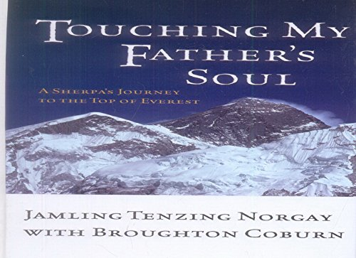 9780786235131: Touching My Father's Soul: A Sherpa's Journey to the Top of Everest (Thorndike Adventure)