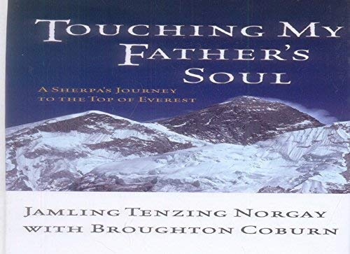 9780786235131: Touching My Father's Soul: A Sherpa's Journey to the Top of Everest