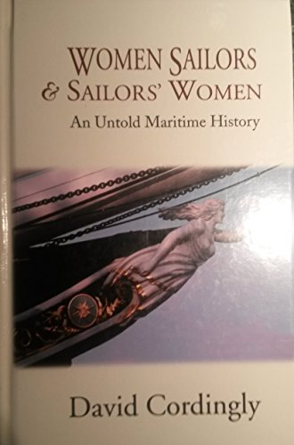 Women Sailors and Sailors' Women: An Untold: Cordingly, David