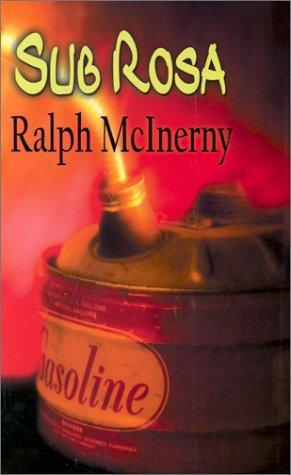 Sub Rosa (An Egidio Manfredi Mystery): Ralph M. McInerny