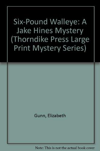 9780786236169: Six-Pound Walleye: A Jake Hines Mystery
