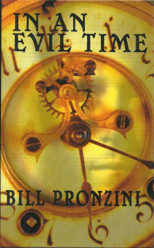 In an Evil Time: Pronzini, Bill