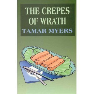 9780786236732: The Crepes of Wrath: A Pennsylvania Dutch Mystery With Recipes
