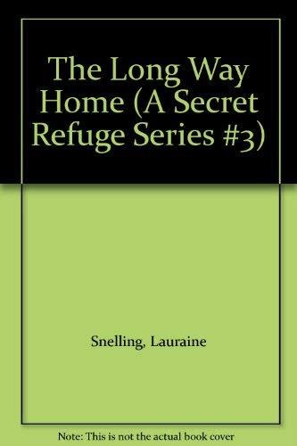 9780786236862: The Long Way Home (A Secret Refuge Series #3)