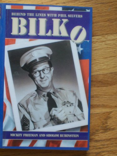 Bilko: Behind the Lines With Phil Silvers: Freeman, Mickey