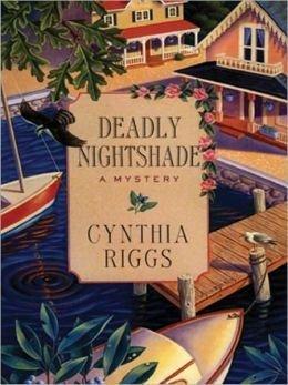 Deadly Nightshade: Riggs, Cynthia