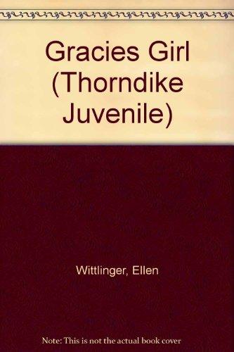 9780786237616: Gracie's Girl (Thorndike Press Large Print Juvenile Series)