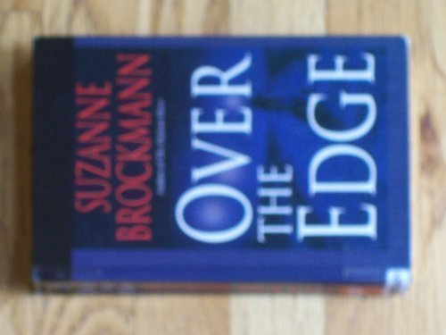 Over the Edge (Troubleshooters, Book 3): Brockmann, Suzanne