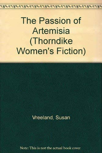 9780786238569: The Passion of Artemisia (Thorndike Women's Fiction)