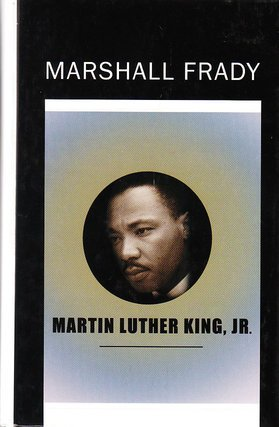 Martin Luther King, Jr. (0786238844) by Marshall Frady