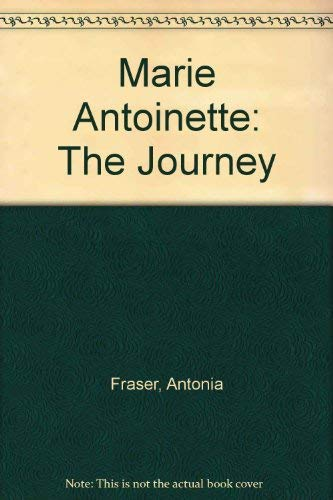 9780786239023: Marie Antoinette: The Journey (Thorndike Biography)