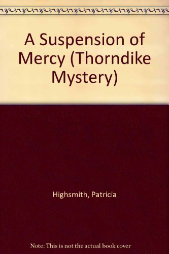 9780786239030: A Suspension of Mercy (Thorndike Mystery)