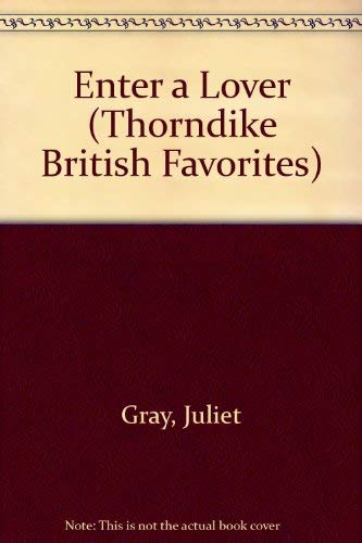 9780786239429: Enter a Lover (Thorndike British Favorites)