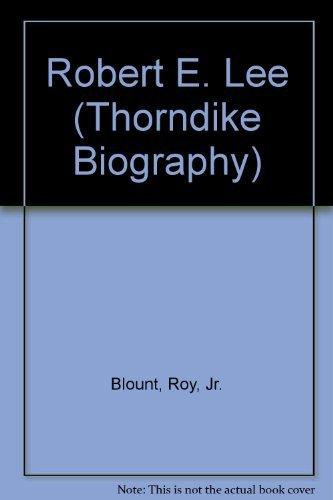 9780786239993: Robert E. Lee (Thorndike Biography)