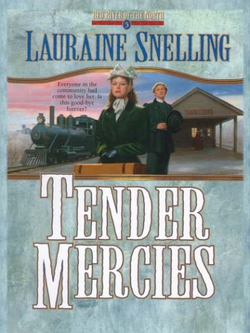 9780786240210: Tender Mercies (Red River of the North #5) (Book 5)