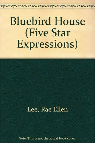 9780786240227: The Bluebird House (Five Star First Edition Women's Fiction Series)