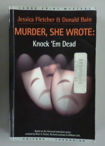 9780786240517: Knock Em Dead a Murder She Wrote Mystery (Thorndike British Favorites)