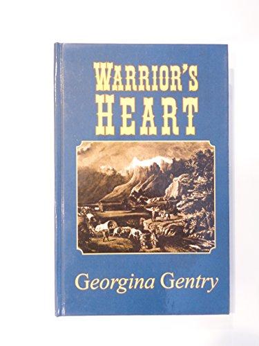 Warrior's Heart: Gentry, Georgina