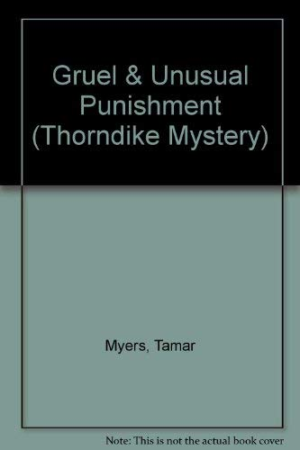 Gruel and Unusual Punishment: A Pennsylvania Dutch Mystery With Recipes: Tamar Myers