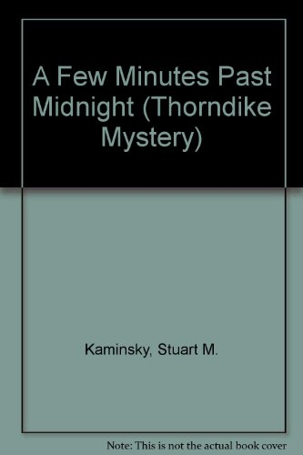 A Few Minutes Past Midnight: A Toby: Kaminsky, Stuart M.