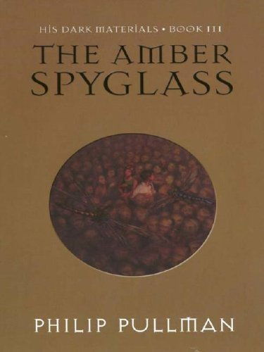 9780786241224: The Amber Spyglass (His Dark Materials, Book 3)