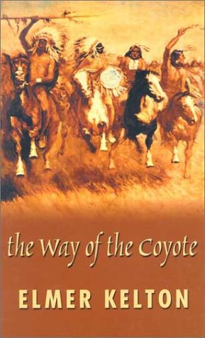 9780786241477: The Way of the Coyote