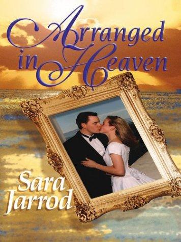 9780786241521: Arranged in Heaven (Five Star Romance Series)