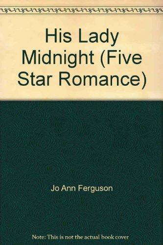 9780786241637: His Lady Midnight (Five Star Romance)