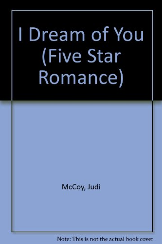 9780786241644: I Dream of You (Five Star Romance Series)