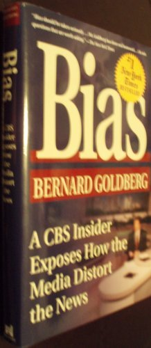 9780786241682: Bias: A CBS Insider Exposes How the Media Distort the News (Thorndike Press Large Print Americana Series)
