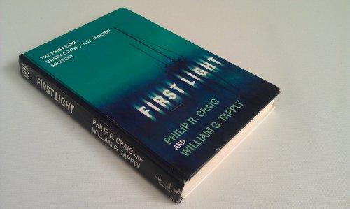 9780786241859: First Light: The First Ever Brady Coyne/J.W. Jackson Mystery