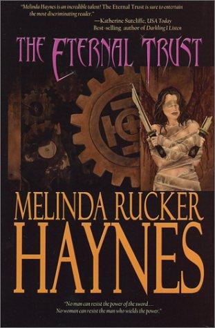 Five Star Expressions - The Eternal Trust: Haynes, Melinda Rucker