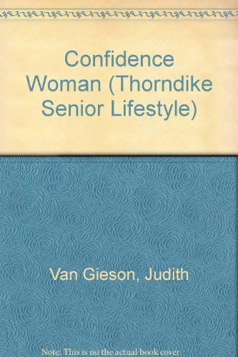 Confidence Woman (Signed First Edition): Judith Van Gieson