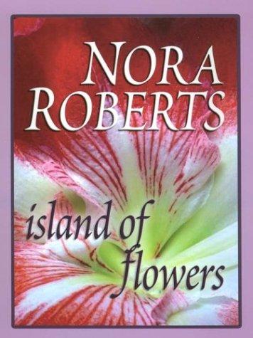 9780786242184: Island Of Flowers