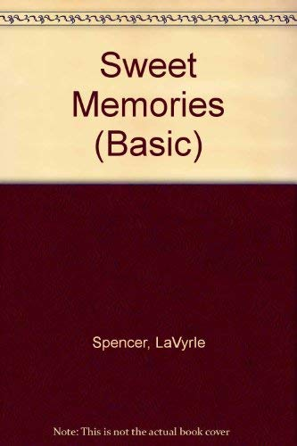 Sweet Memories: LaVyrle Spencer
