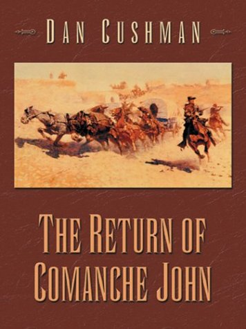 9780786242467: Five Star First Edition Westerns - The Return of Comanche John