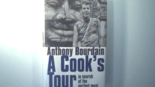 9780786242597: A Cook's Tour: In Search of the Perfect Meal