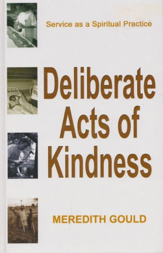9780786242771: Deliberate Acts of Kindness: Service As a Spiritual Practice
