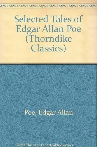 Selected Tales of Edgar Allan Poe: Edgar Allan Poe