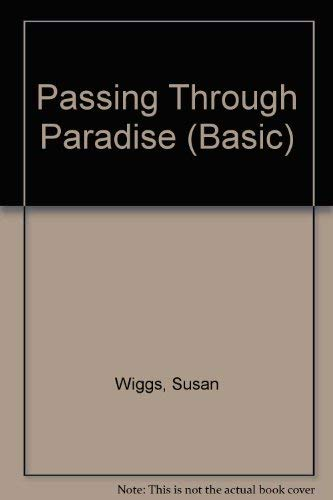 9780786242887: Passing Through Paradise