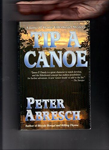 9780786243426: Tip a Canoe: A James P. Dandy Elderhostel Mystery