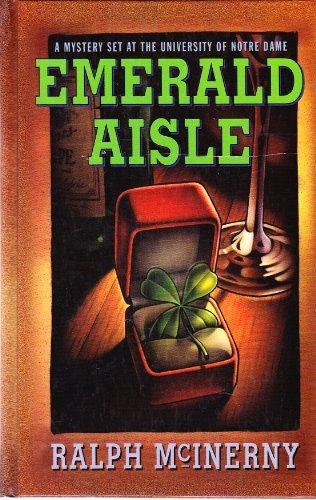 Emerald Aisle: McInerny, Ralph M.