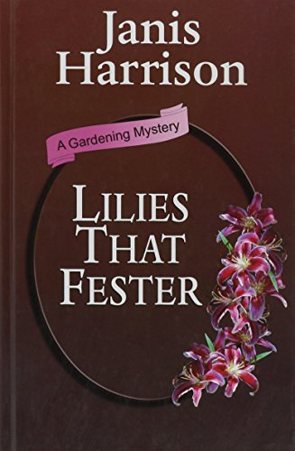 9780786244010: Lilies That Fester