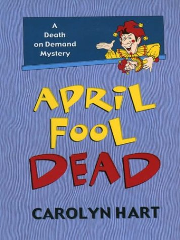 9780786244560: April Fool Dead (Death on Demand Mysteries, No. 13)