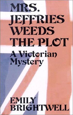 9780786244645: Mrs. Jeffries Weeds the Plot