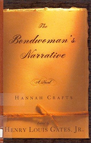 9780786244713: The Bondwoman's Narrative [Large Print]