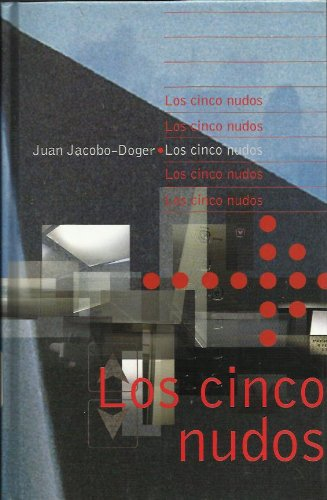 9780786244935: Los Cinco Nudos (Spanish Edition)